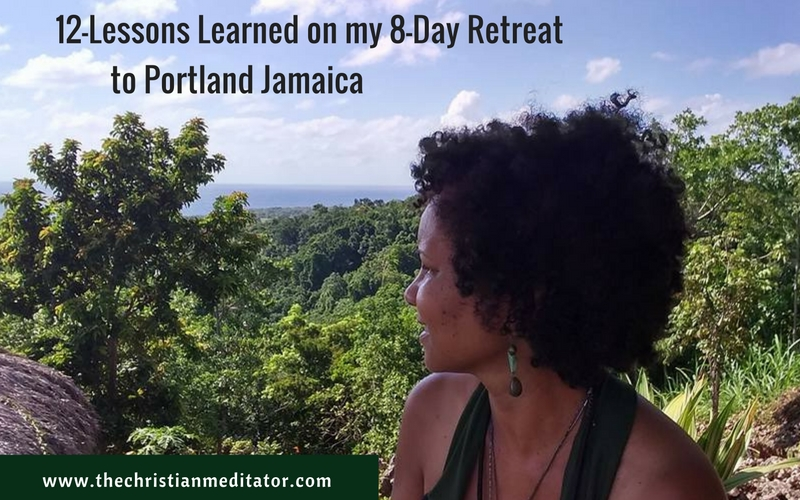 12 Lessons I Learned on My Retreat to Jamaica