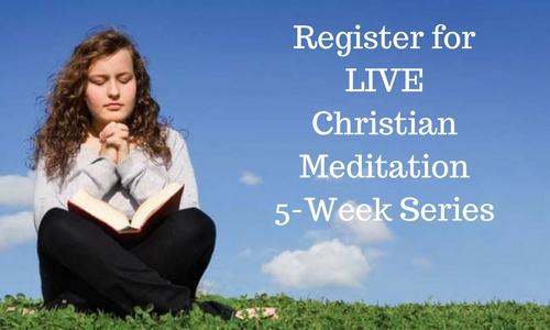 Register forLIVEChristian Meditation5-Week Series