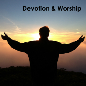 Devotions & Worship