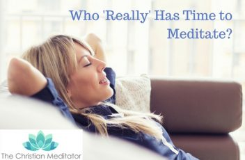 Who Really Has Time to Meditate-