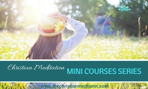 christian meditation mini series