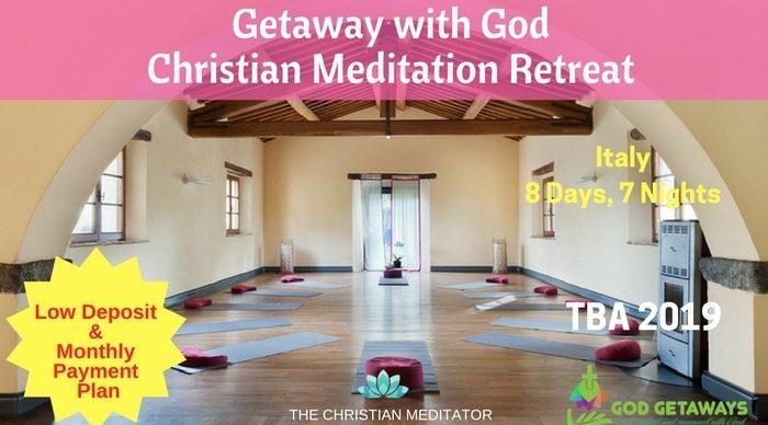 Getaway with God Christian Meditation and Yoga Retreat