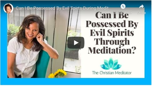 CCan I Be Possessed By Evil Spirts During Meditation