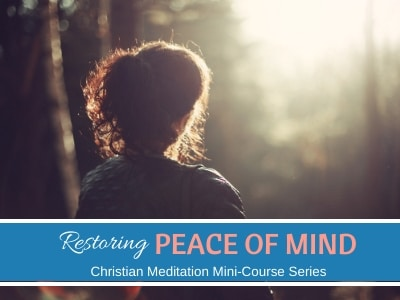 Christian Meditation for Peace of Mind