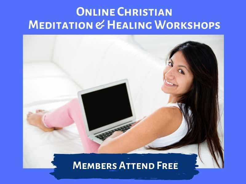 Christian meditation and healing workshops online