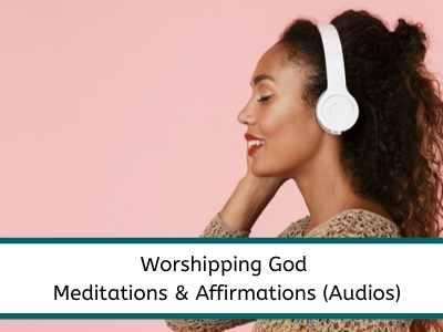 christian meditation for worshipping god