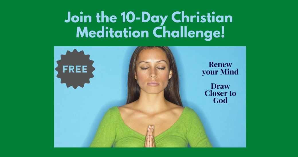 10 day christian meditation challenge